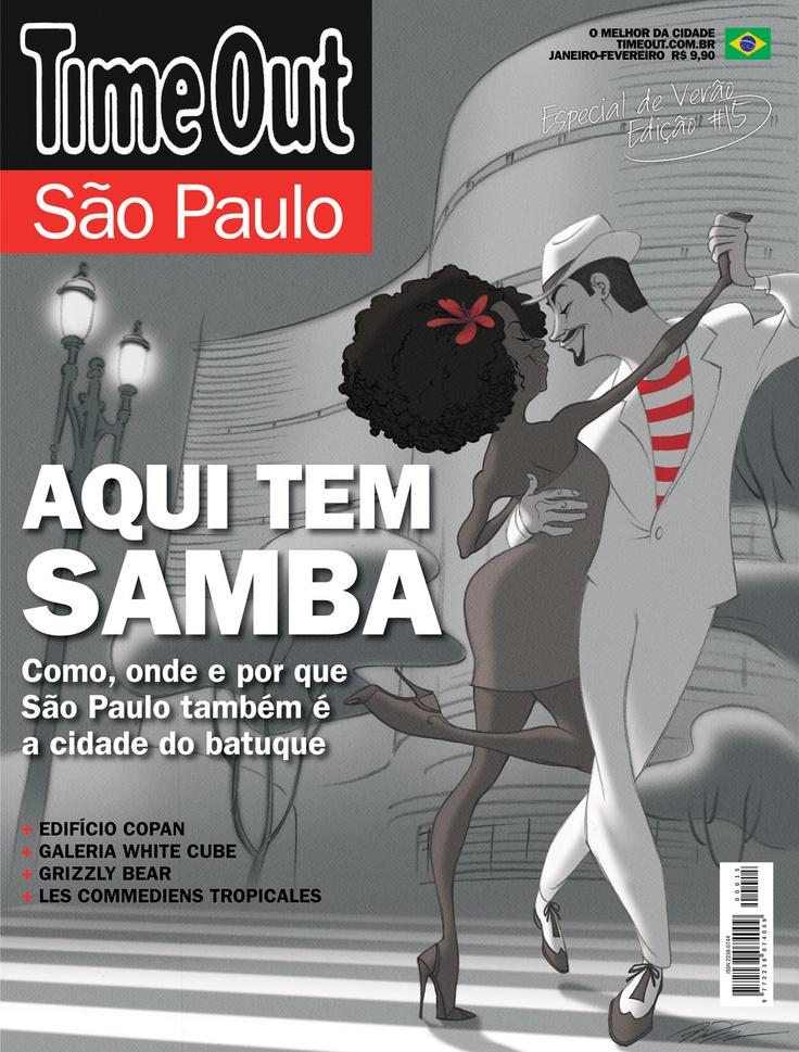 No. 15 - Janeiro-Fevereiro 2013 - Aqui tem Samba  #cover #design #timeoutsp #saopaulo #brasil #magazine #fun #capa #revista #entretenimento #samba #carnaval #batuque