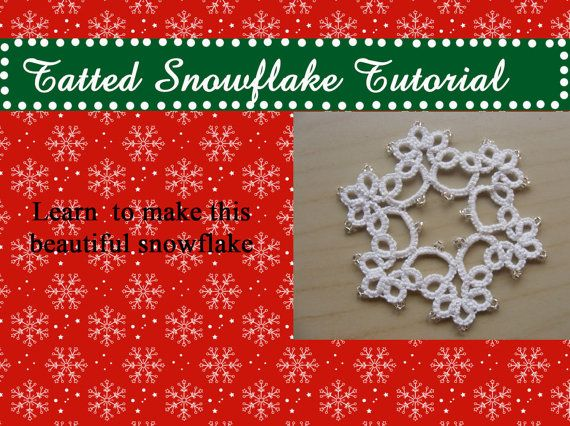 Needle Tatted Snowflake Pattern and Tutorial  by Crochettthings