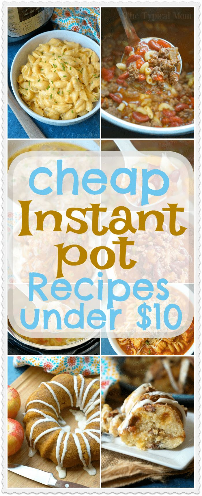 21 cheap Instant Pot recipes under $10 each that you will love! From dinners to side dishes and pressure cooker desserts too, you've got to try them all. #instantpot #pressurecooker #desserts #dinners #sidedishes #cheap #meals via @thetypicalmom