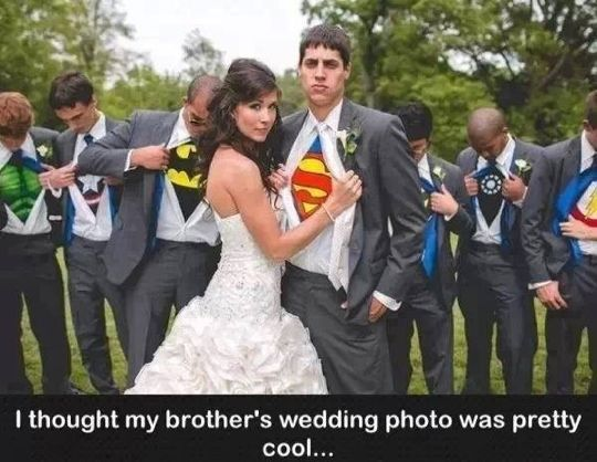 Superman wedding photo. Cy can do this when he gets married!