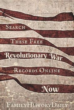 These free genealogy research sites feature Revolutionary War