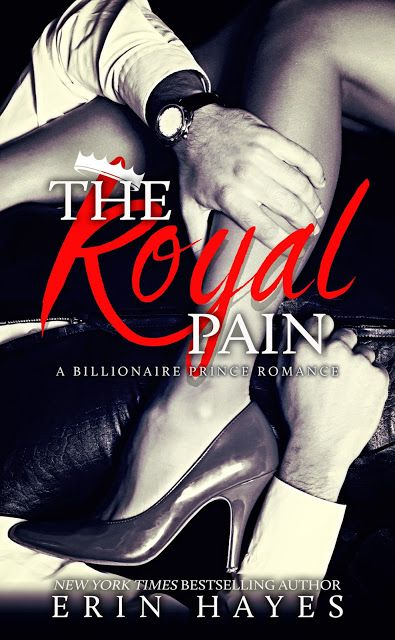 Warrior Woman Winmill: The Royal Pain: A Billionaire Price Romance, by Erin Hayes. Release, Excerpt & Giveaway.
