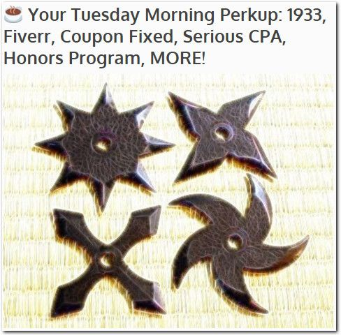 ☕ Your Tuesday Morning Perkup: 1933, Fiverr, Coupon Fixed, Serious CPA, Honors Program, MORE!