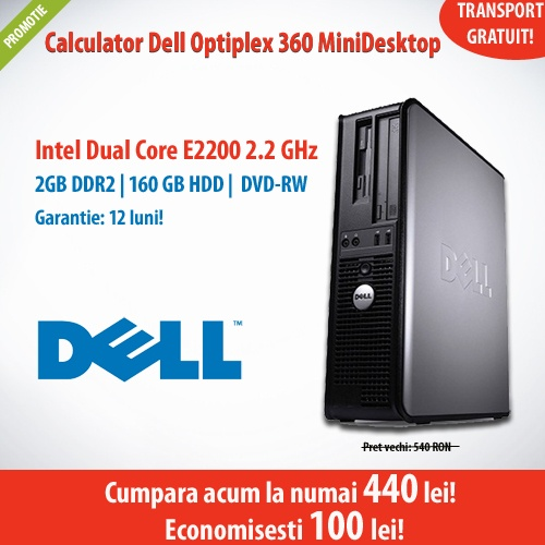 Calculator Dell Optiplex 360 MiniDesktop cu procesor Intel Dual Core E2200, memorie 2 GB DDR2, HDD SATA 160 GB si DVD-RW, la un pret mai bun, doar 440 de lei!   Economisesti 100 de lei!