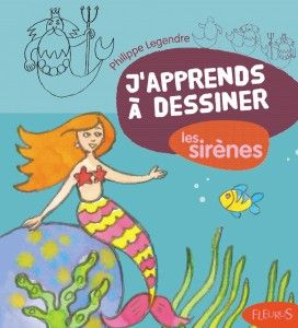 """""""MERMAIDS"""" by Philippe Legendre (I CAN DRAW series) -- The basics of drawing in…"""
