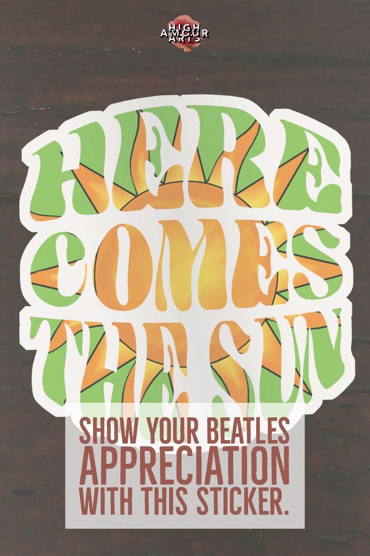 Here Comes the Sun Sticker, Lyrics Vinyl Sticker, Die Cut