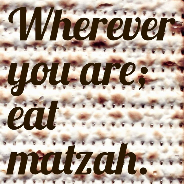 """Exodus 12:15 gives additional dietray instructions for Passover and the Feast of Matzah.  """"For seven days you are to eat matzah — on the fir..."""