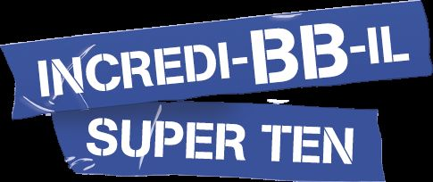 INCREDI-BB-IL SUPER TEN