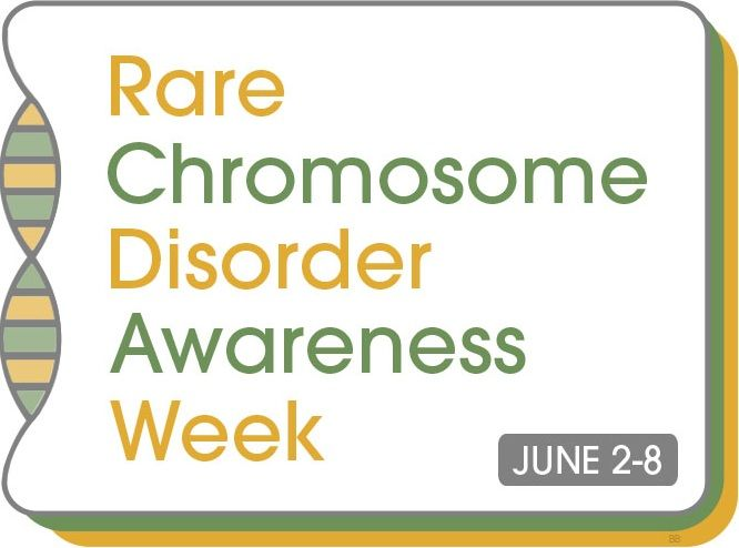 Rare Chromosome Disorder Awareness Week