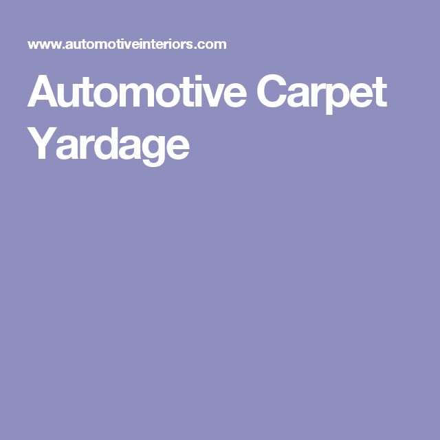 Automotive Carpet Yardage