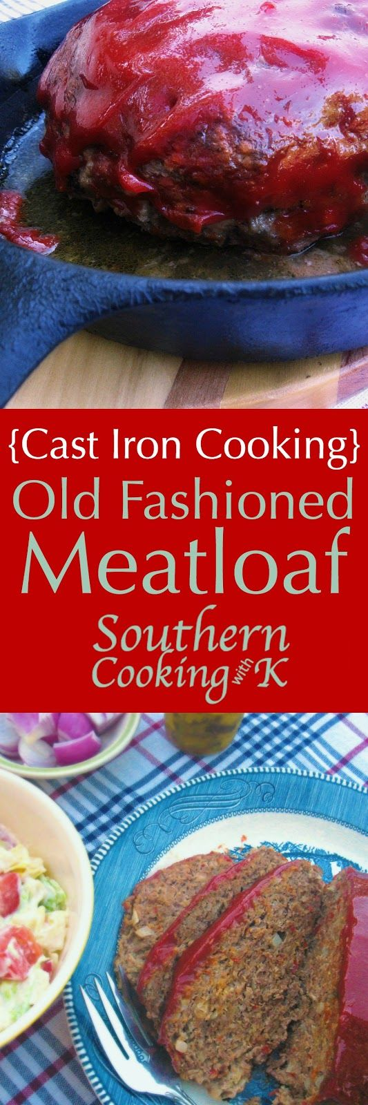 Classic Old Fashioned Meatloaf cooked in a cast iron skillet.  This meatloaf recipe goes way back to the 40's when my Mother-in-law started cooking.   Make a bun shape meatloaf and cook in an inch of water which makes wonderful tomato gravy.