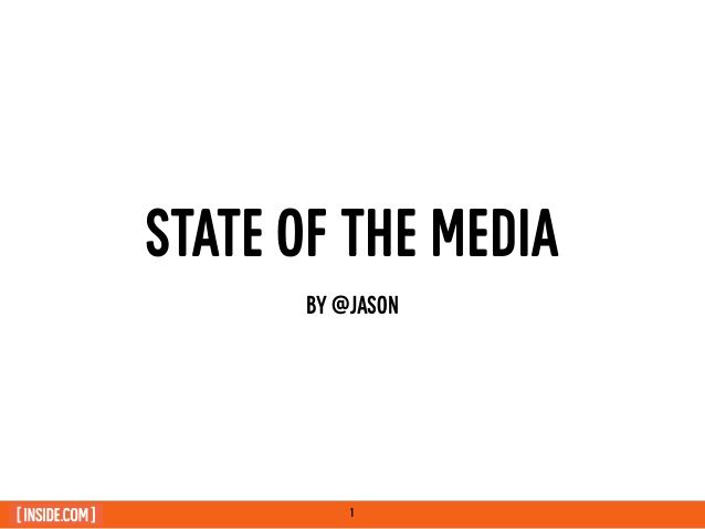 "Jason Calacanis: RAIN Summit West keynote: ""State of Media 2014"" by Brad Hill via slideshare"