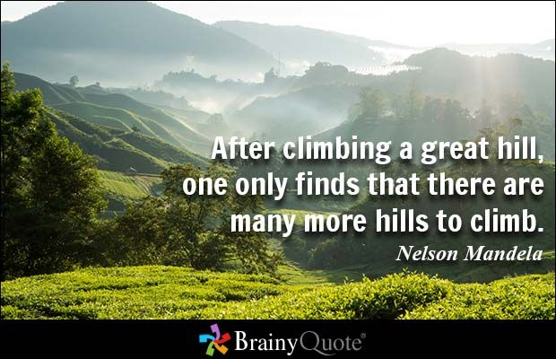 Climb Quotes Thought Of The Day Nelson Mandela Quotes Climbing