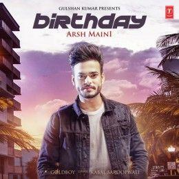 Birthday Full Mp3 Songs Download Arsh Maini   Download Link :: http://songspkhq.net/birthday-songs-download/