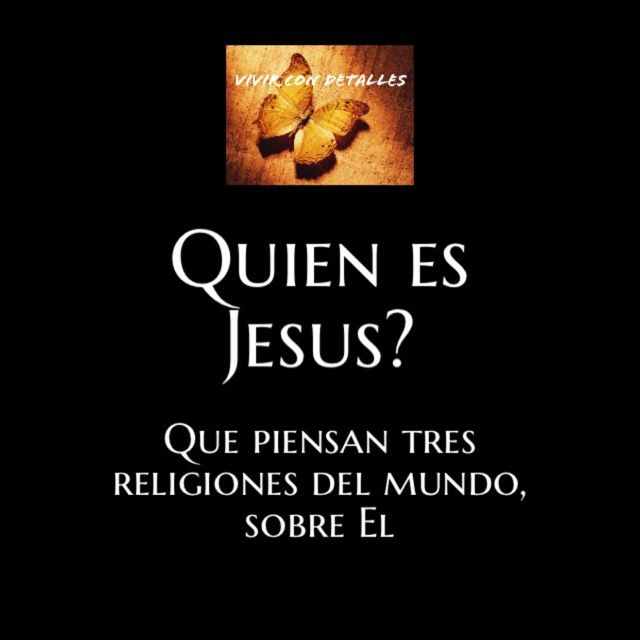 Quien es Jesucristo | detalles para ti