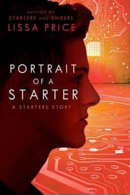 Portrait of a Starter: A Starters Story by Lissa Price, Click to Start Reading eBook, See how it starts for Callie and Michael inthis digital-only short storyset in the STARTERS world,