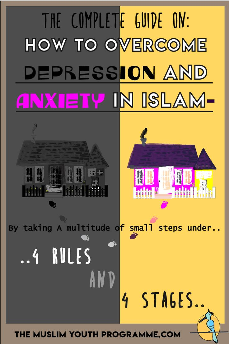 How to Overcome Depression and Anxiety in Islam- 4 Rules and 4 Stages. Click on the image to read the complete manual on how to overcome depression and anxiety in islam including an infographic on a list of surahs for depression, and the causes, aspects and effects of depression in Islam.