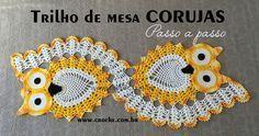 Trilho de mesa corujas passo a passo parte 3 | Croche.com.br