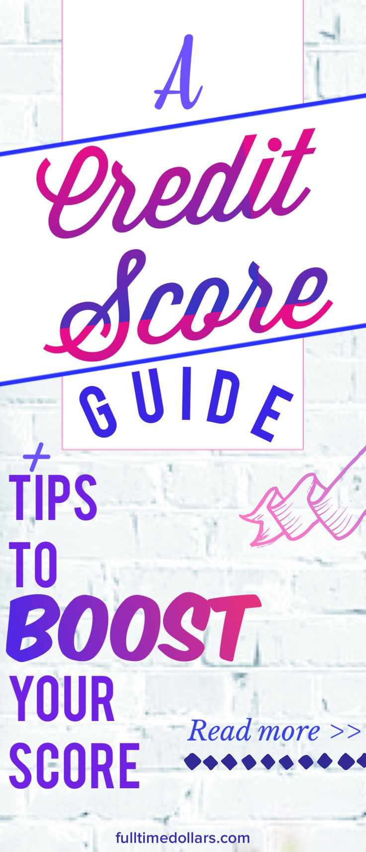 A guide to credit scores plus tips on how to boost my score? Count me in! Article via @fulltimedollars #creditscore #boostcreditscore #howtosavemoney