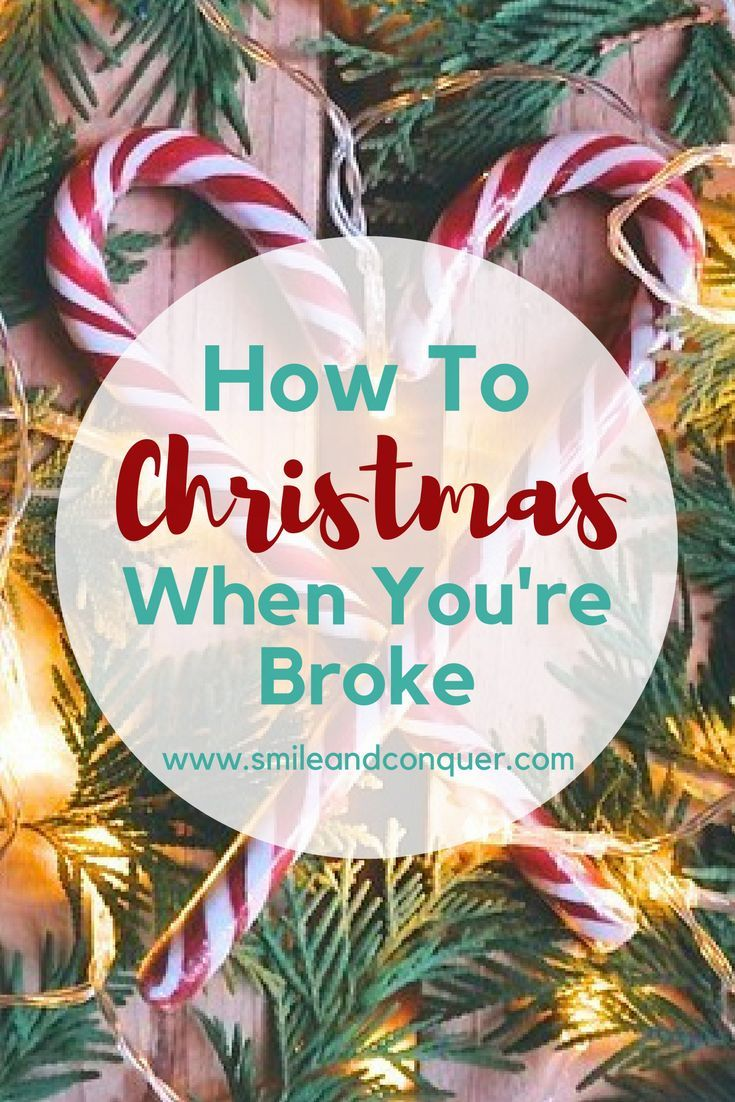 How To Christmas When You Re Broke Frugal Christmas Family Christmas Gifts Cheap Christmas Gifts