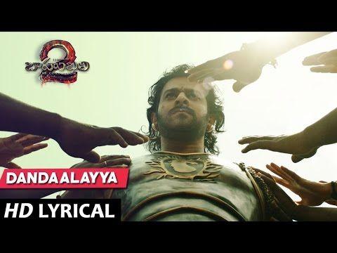 Dandaalayyaa Full Song With Lyrics - Baahubali 2 Songs | Prabhas, b
