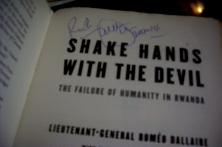 """My copy of """"Shake Hands with the Devil"""" has a deeper meaning, with his signature and writing my name. I keep staring at it, as I did when the plane took off from Montreal and in route to Miami."""
