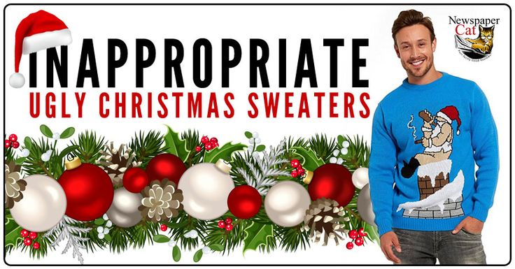 Naughty and inappropriate ugly Christmas sweaters aren't for everyone. But they're super popular, which means there are a lot of dirty minds and twisted senses of humor out there. Welcome to the club.    If you wear...