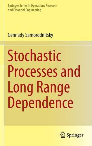 Stochastic Processes and Long Range Dependence (Springer Series in Operations Research and Financial Engineering) free ebook