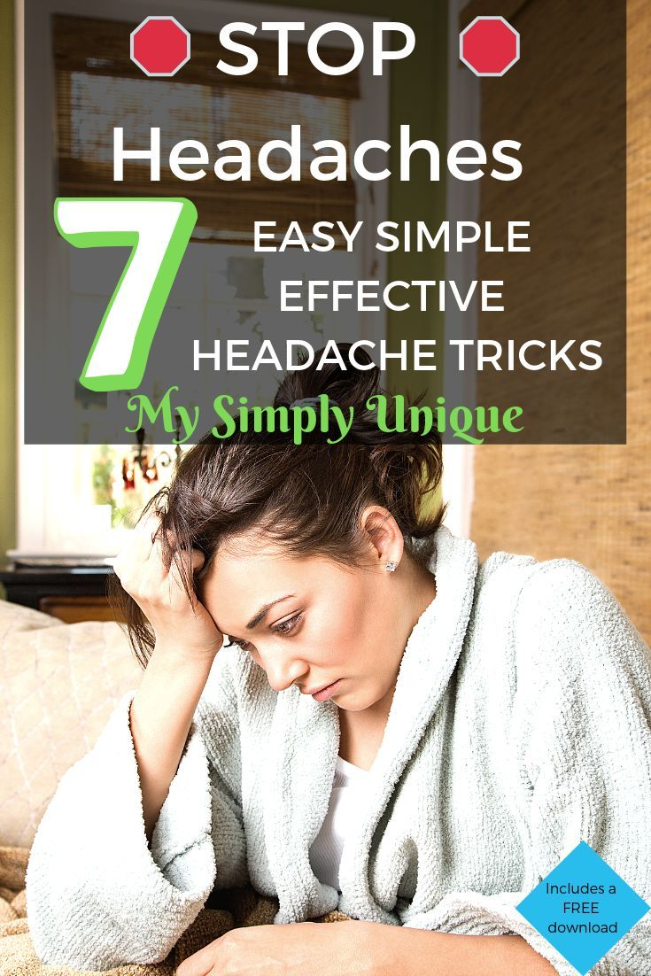 Have Headaches Ever Ruined Your Whole Day They Have For Us That S Why We Want To Share With You These 7 Ea Headache Relief How To Relieve Headaches Headache
