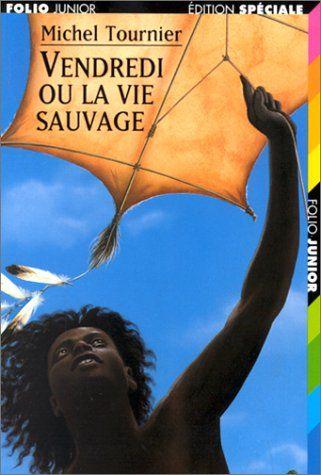 Vendredi ou la vie sauvage  Michel Tournier