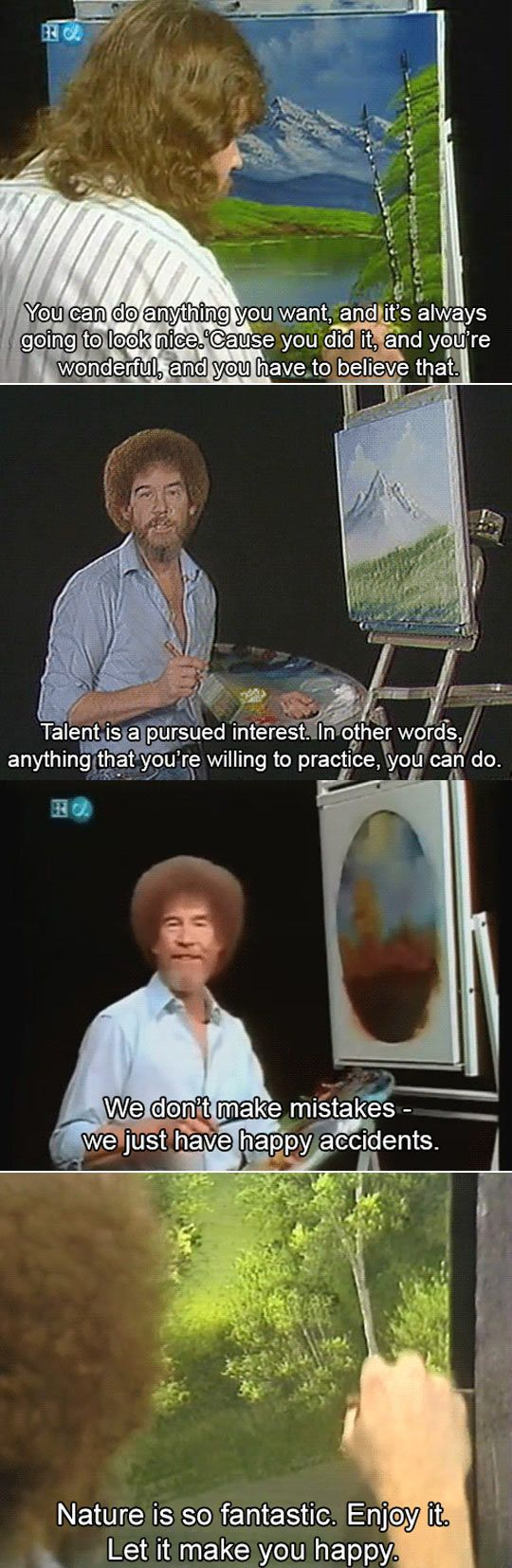 I miss Bob Ross, what a simple, easy man...What A Happy Man BOB ROSS YOU ARE MISSED