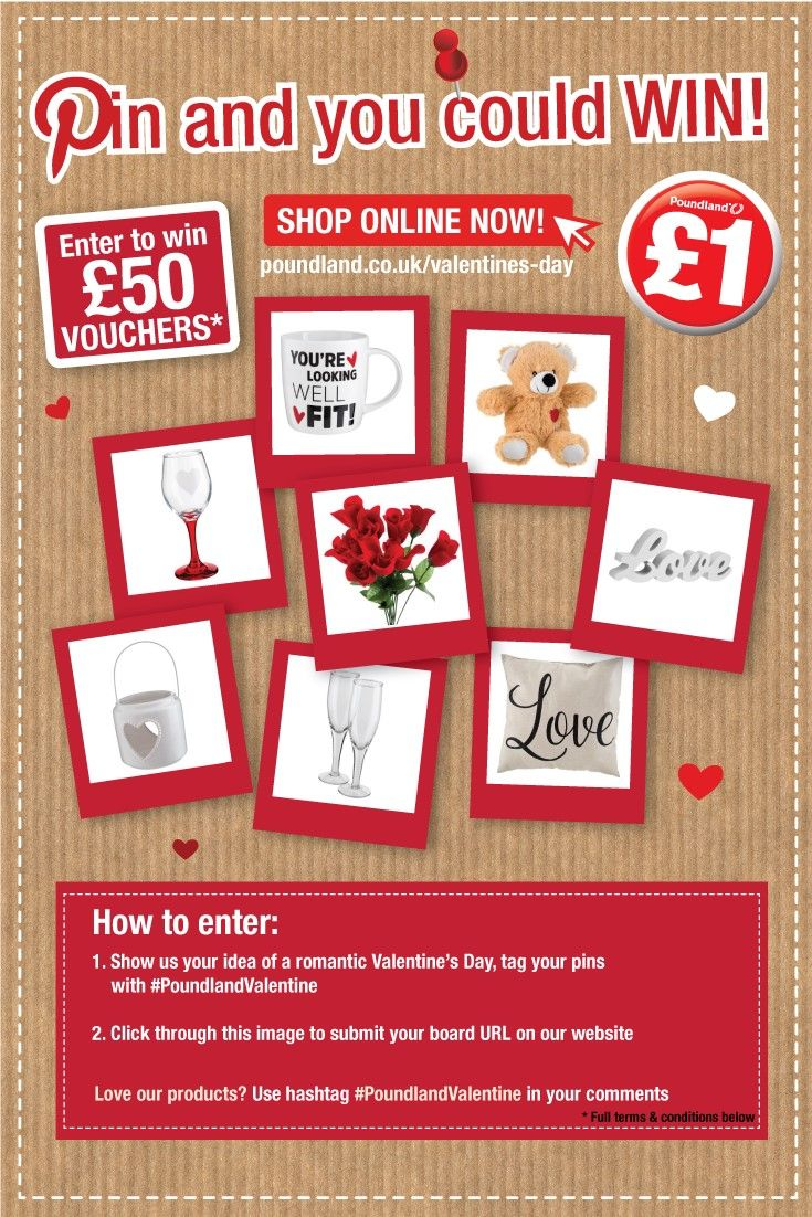 #WIN £50 vouchers! Create a 'Poundland Valentine' board and pin 10 items from our range along with other romantic pics if you want! Click this image to submit your board URL for the chance to win.