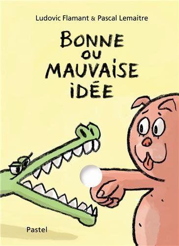 Bonne ou mauvaise idée de Pascal Lemaître et autres, http://www.amazon.fr/dp/2211217001/ref=cm_sw_r_pi_dp_WPoYtb19W0QE8