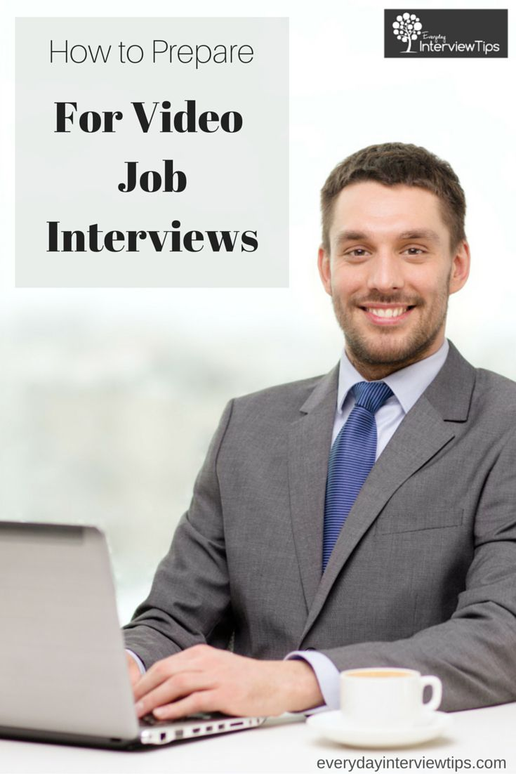 17 best images about interview tips interview preparation on preparing for a video interview everydayinterviewtips com how