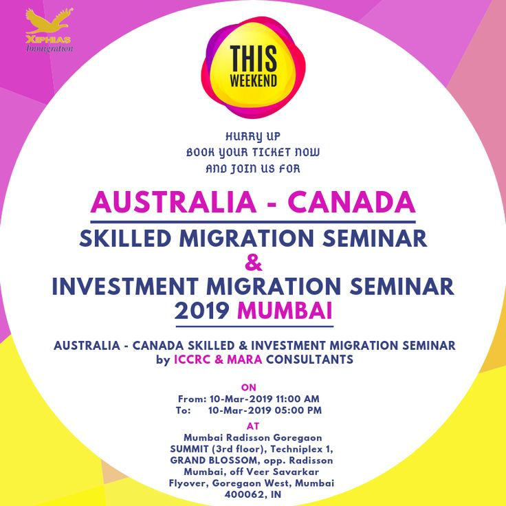 AustraliaCanada Skilled Migration Seminar 2019 Mumbai