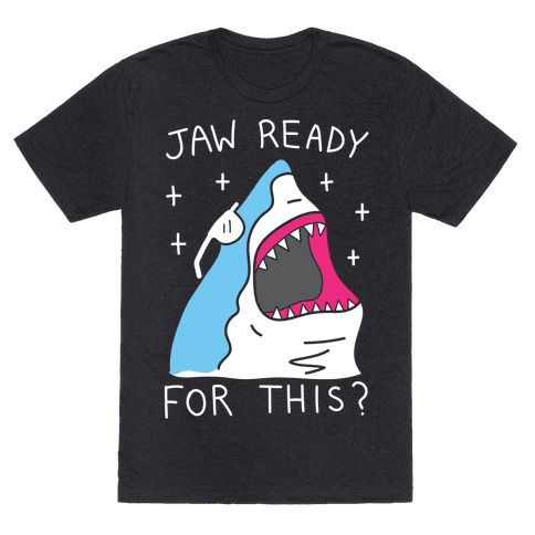 "Jaw Ready For This? - Get ready to make shark week every week with this funny, ""Jaw Ready For This?"" 90s jam parody design! Perfect for song parodies, shark puns, shark lovers, partying, animal humor, and expressing your sharkness!"