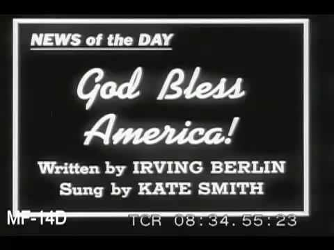 Kate Smith Sings God Bless America, 1930s repining, worth listening to again.