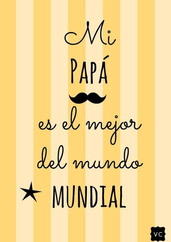 Frases para Día del Padre con Imagenes Dad Quotes, Family Quotes, Fathers Day Cards, Happy Fathers Day, I Love My Father, I Miss You Dad, Daddy Day, Printable Planner, Holidays And Events