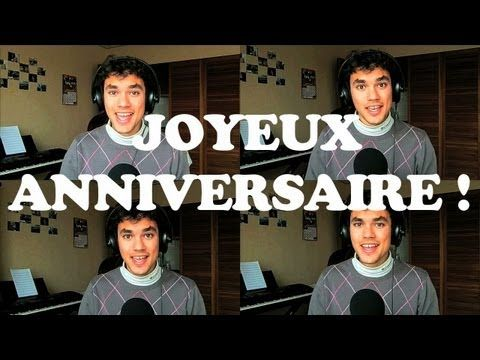 Happy Birthday (in french) - Original A cappella Multitrack Arrangement. - YouTube
