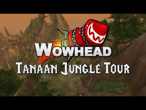 6.2 Tanaan Jungle Guide - Guides - Wowhead