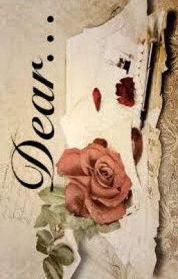 """You should read """"Dear..."""" on #Wattpad. #romance"""