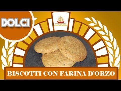 Biscotti con Farina d'Orzo - YouTube