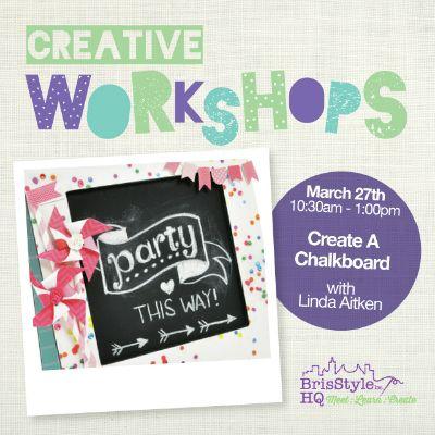 Chalk Board Workshop March 27th