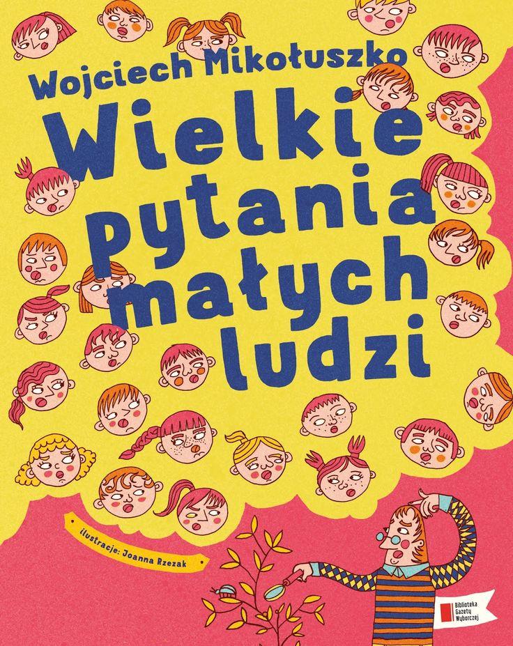 polska ilustracja dla dzieci: Wielkie pytania małych ludzi