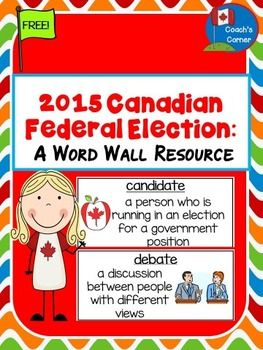 This FREE 2015 Canadian Federal Election Word Wall Resource is intended to help your students become more familiar with the terms they will be hearing in this falls national elections. This resource contains 24 word wall cards, each with an election-related vocabulary word or phrase, an accompanying definition, and an image to help students better understand these terms.