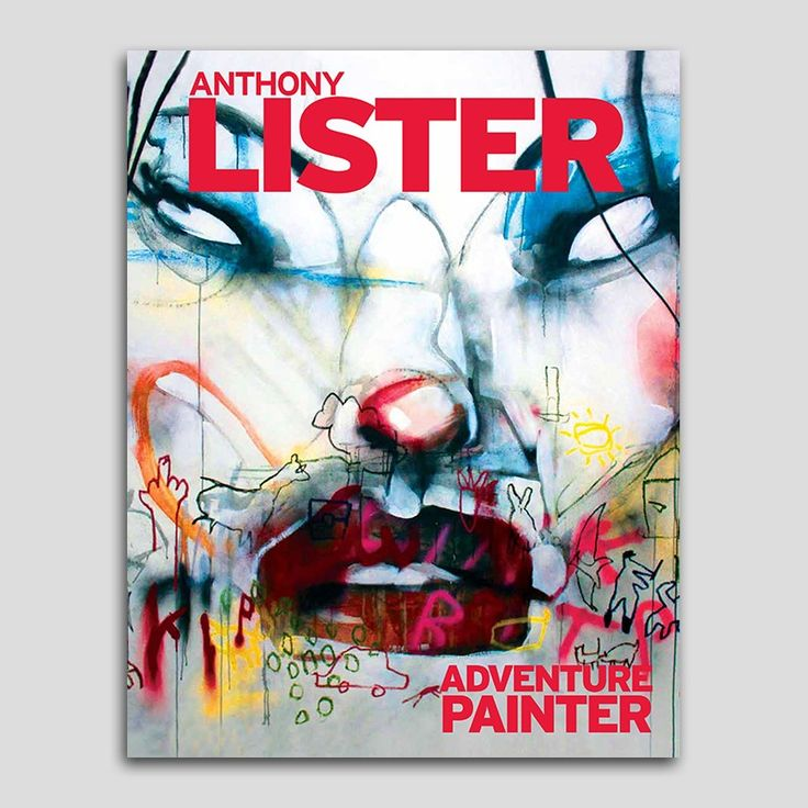Image of Anthony Lister: Adventure Painter