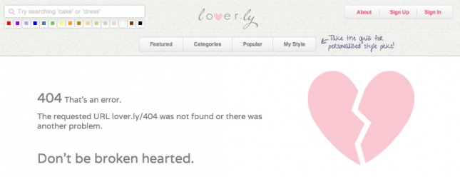 """Don't be broken-hearted."" Fantastic (and relevant) 404 error page"