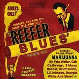 Reefer Blues: Vintage Songs About Marijuana, Vol. 1 [CD]