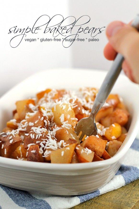 Simple baked pears recipe. Vegan, gluten-free, sugar-free and paleo.