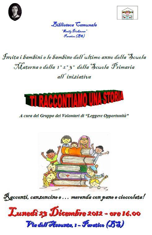 Ti raccontiamo una storia  letture nella biblioteca di Paratico 23 Dicembre 2013 ore 16.00